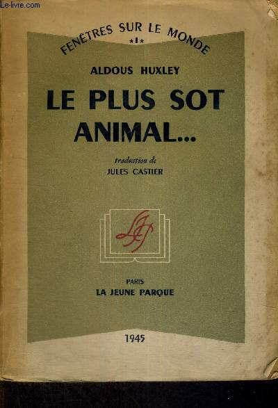 LE PLUS SOT ANIMAL...