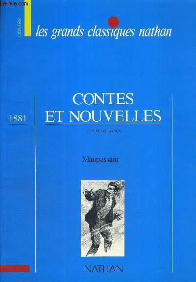CONTES ET NOUVELLES - TEXTES INTEGRAUX - LES GRANDS CLASSIQUES NATHAN - 1881