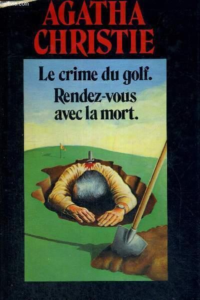 LE CRIME DU GOLF - RENDEZ-VOUS AVEC LA MORT