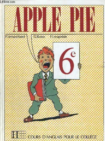 Apple Pie Cours D Anglais Pour Le College 6e