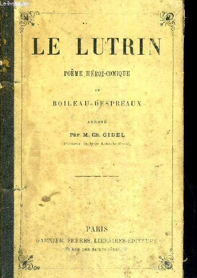 LE LUTRIN - POEME HEROI-COMIQUE