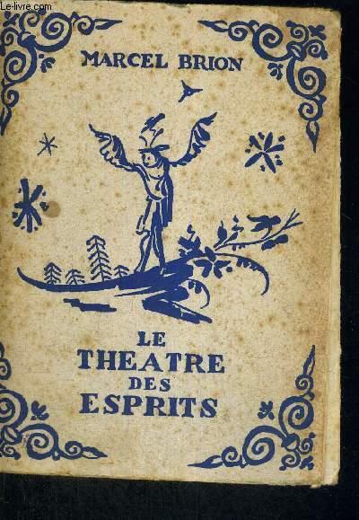LE THEATRE DES ESPRITS - EXEMPLAIRE N°2610