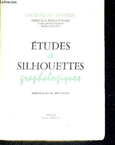 ETUDES ET SILHOUETTES GRAPHOLOGIQUES