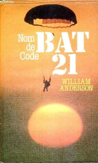 BAT 21 - NOM DE CODE