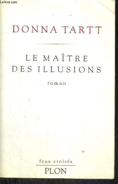 LE MAITRE DES ILLUSIONS - FEUX CROISES