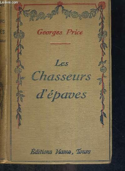 LES CHASSEURS D'EPAVES