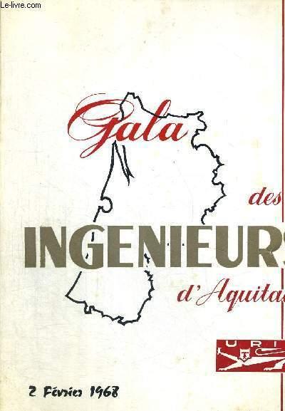 GALA DES INGENIEURS D'AQUITAINE - VILLE D BORDEAUX - GRAND THEATRE MUNICIPAL