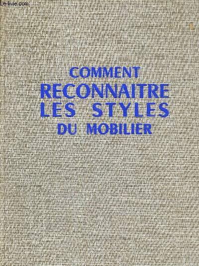 COMMENT RECONNAITRE LES STYLES DU MOBILIER