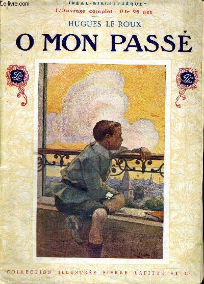 O MON PASSE -  IDEAL BIBLIOTHEQUE