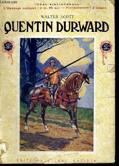 QUENTIN DURWARD - IDEAL BIBLIOTHEQUE