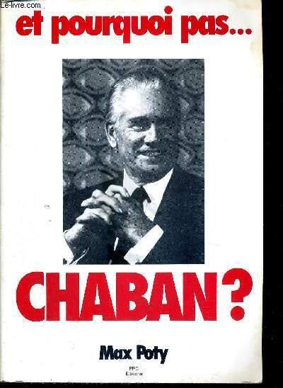 ET POURQUOI PAS... CHABAN?