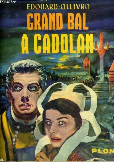 GRAND BAL A CADOLAN