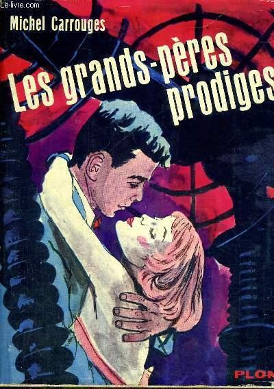LES GRANDS-PERES PRODIGES