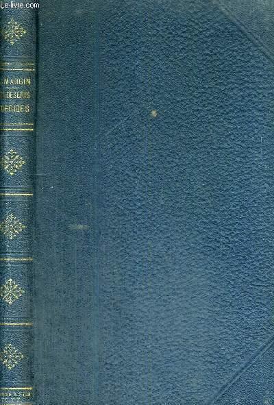 LES DESERTS TORRIDES ET LES  DESERTS GLACES - 2EME EDITION