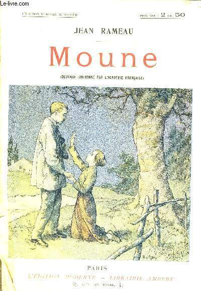 MOUNE - L'EDITION MODERNE ILLUSTREE