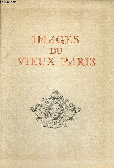 IMAGES DU VIEUX PARIS - EXEMPLAIRE N°510 - 12 POINTES SECHES EN NOIR ET BLANC DE CH SAMSON - (COMPLET)