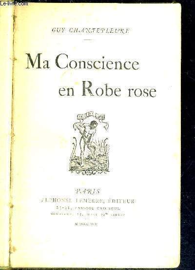 MA CONSCIENCE EN ROBE ROSE