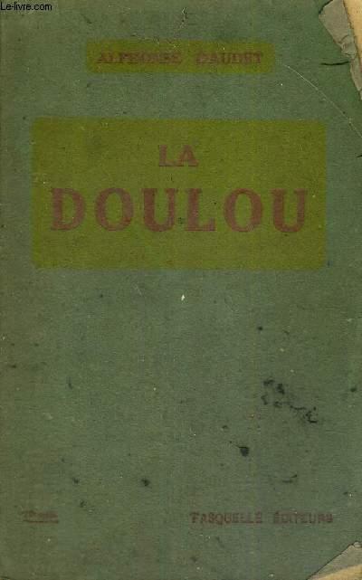 LA DOULOU - LA VIE - EXTRAITS DES CARNETS INEDITS DE L'AUTEUR