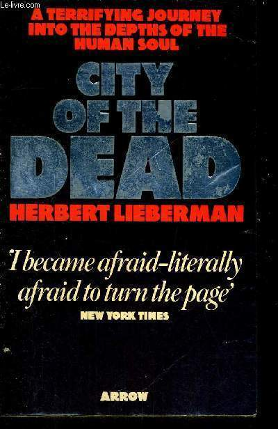 CITY OF THE DEAD - A terrifying journey into the depths of the human soul - LIVRE EN ANGLAIS
