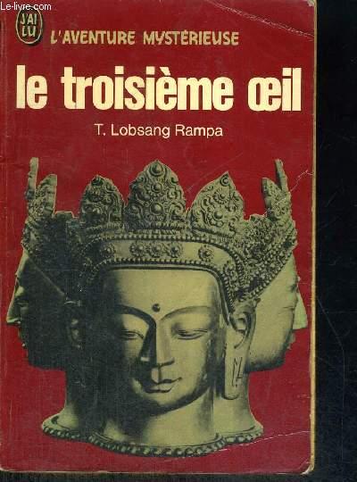 LE TROISIEME OEIL - L'AVENTURE MYSTERIEUSE