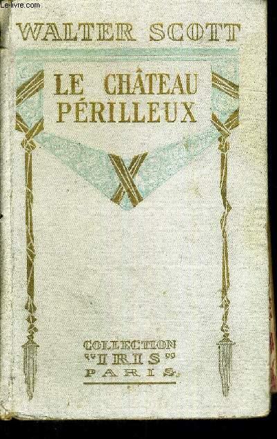 LE CHATEAU PERILLEUX - COLLECTION IRIS