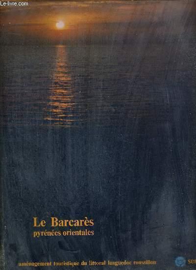 LE BARCARES - PYRENEES ORIENTALES - AMENAGEMENT TOURISTIQUE DU LITTORAL LANGUEDOC ROUSSILLON