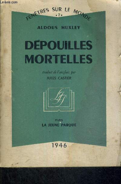 DEPOUILLES MORTELLES - FENETRES SUR LE MONDE N°7