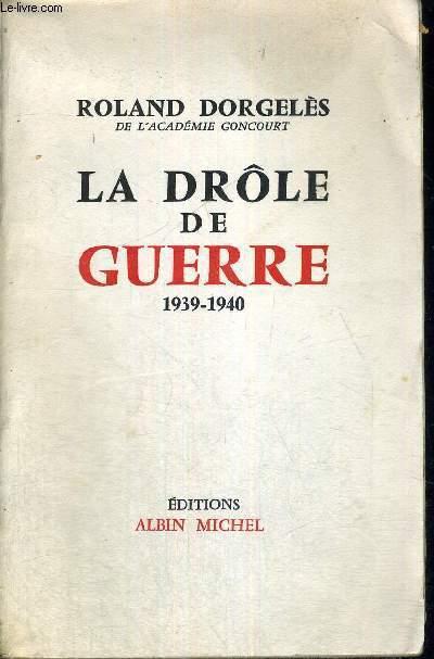 LA DROLE DE GUERRE 1939-1940