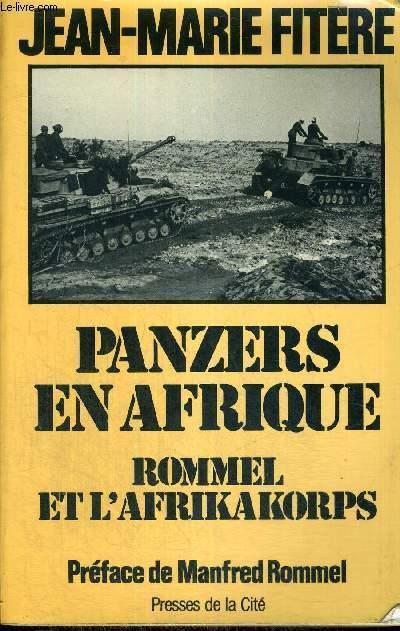 PANZERS EN AFRIQUE - ROMANS ET L'AFRIKAKORPS
