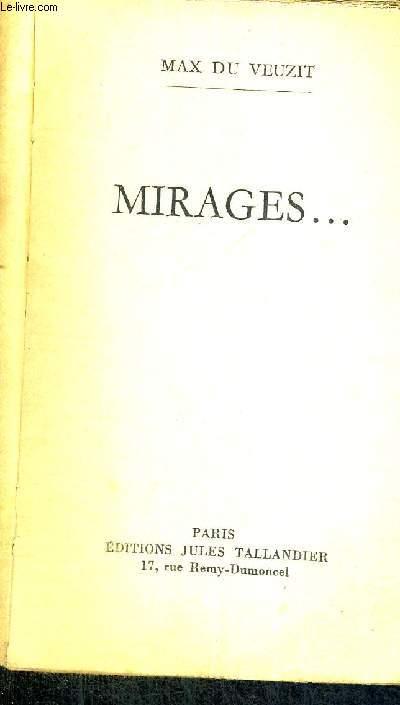 MIRAGES...
