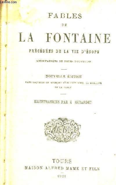 FABLES DE LA FONTAINE PRECEDEES DE LA VIE D'ESOPE - ACCOMPAGNEES DE NOTES NOUVELLES - NOUVELLE EDITION