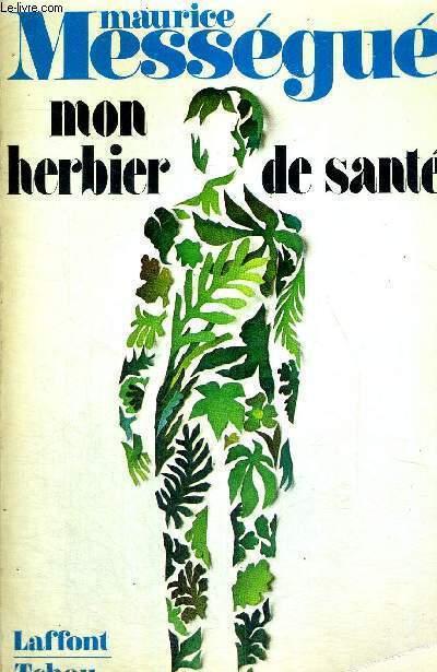 MON BERBIER DE SANTE + ENVOI DE L'AUTEUR ? (VOIR PHOTO)