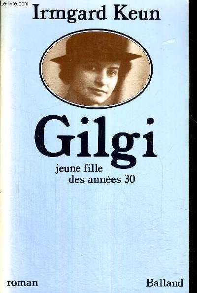 GILGI - JEUNE FILLE DES ANNEES 30