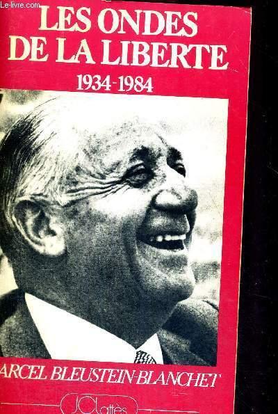 LES ONDES DE LA LIBERTE -SUR MON ANTENNE - 1934-1984