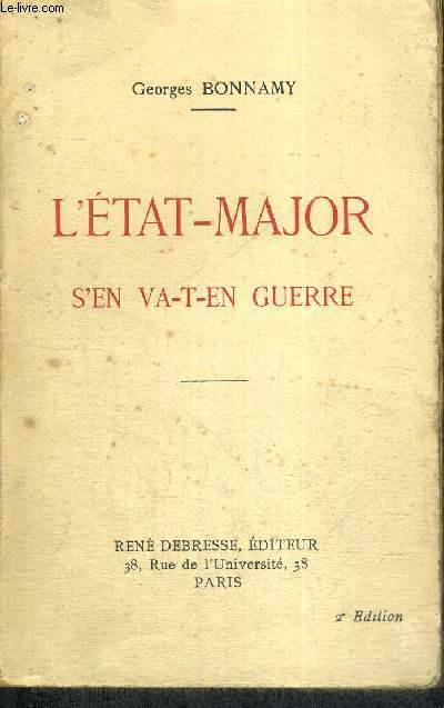 L'ETAT-MAJOR S'EN VA-T-EN GUERRE