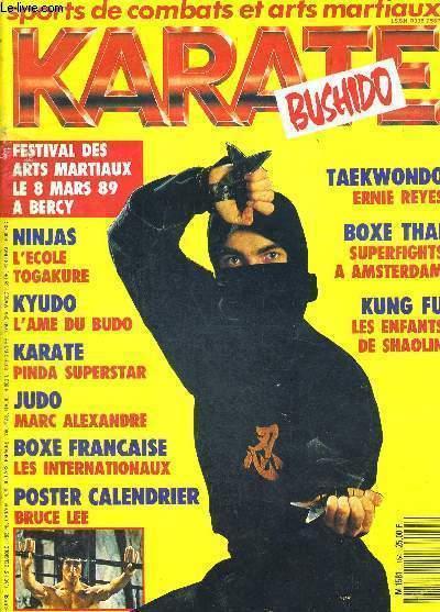 KARATE BUSHIDO - N°154 - JANVIER 1989 - FESTIVAL DES ARTS MARTIAUX LE 8 MARS 89 A BERCY - NINJAS - L'ECOLE TOGAKURE - KYUDO - L'AME DE BUDO - KARATE - PINDA SUPERSTAR - JUDO - MARC ALEXANDRE - BOXE FRANCAISE - LES INTERNATIONAUX...