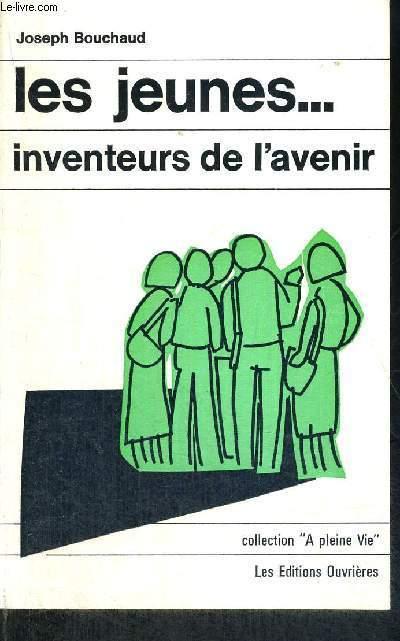 LES JEUNES... - INVENTEURS DE L'AVENIR