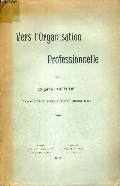 VERS L'ORGANISATION PROFESSIONNELLE + ENVOI DE L'AUTEUR