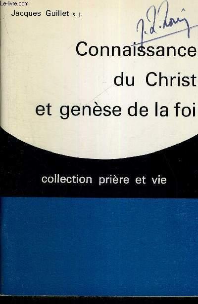 CONNAISSANCE DU CHRIST ET GENESE DE LA FOI