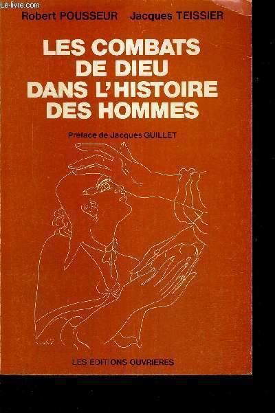 LES COMBATS DE DIEU DANS L'HISTOIRE DES HOMMES