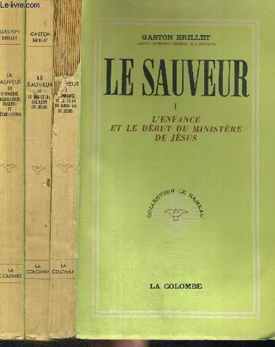 LE SAUVEUR - COLLECTION LE RAMEAU - 3 VOLUMES - TOMES 1 A 3