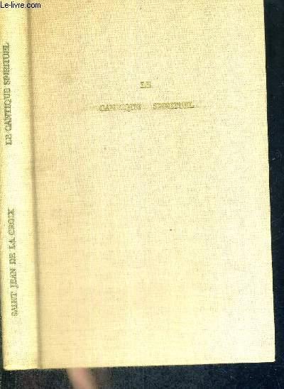 LE CANTIQUE SPIRITUEL - POEMES ET MAXIMES - EXEMPLAIRE N°2241