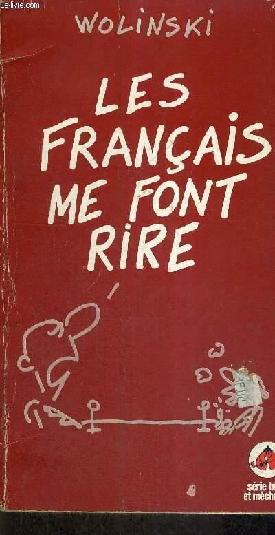 LES FRANCAIS ME FONT RIRE - SERIE BETE ET MECHANTE