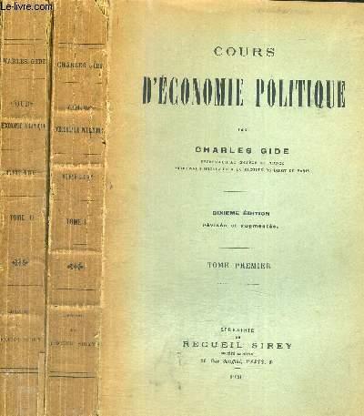COURS D'ECONOMIE POLITIQUE - 2 VOLUMES - TOMES 1 ET 2 - 10EME EDITION