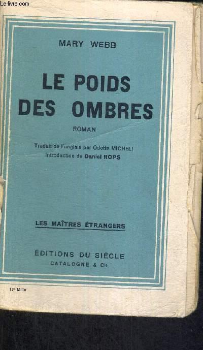 LE POIDS DES OMBRES - LES MAITRES ETRANGERS
