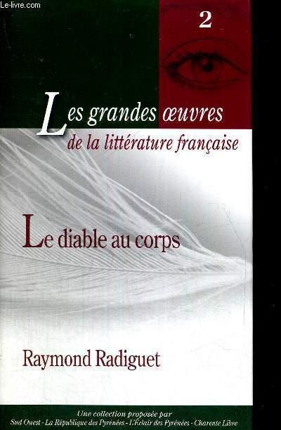LE DIABLE AU CORPS - LES GRANDES OEUVRES DE LA LITTERATURE FRANCAISE - N°2