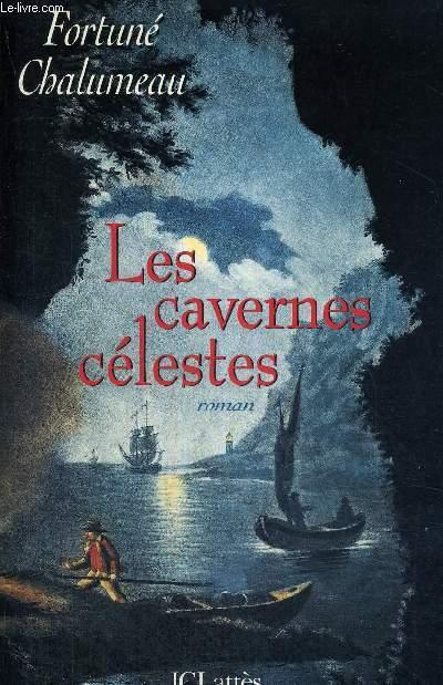 LES CAVERNES CELESTES - COLELCTION HEMISPHERES