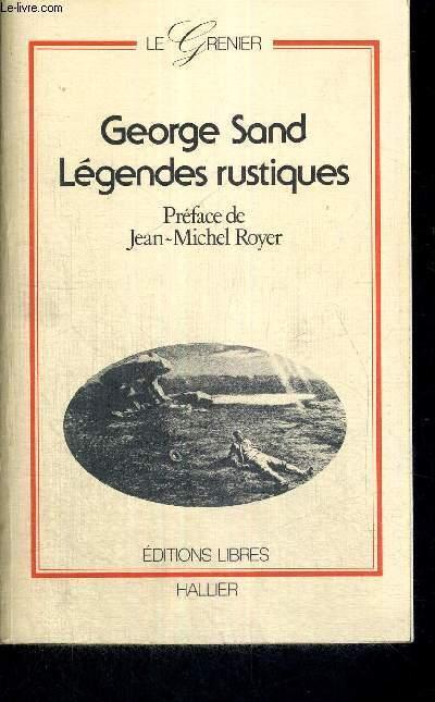 LEGENDES RUSTIQUES - LE GRENIER
