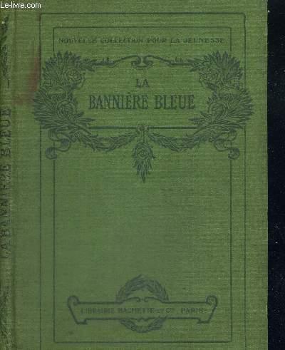 LA BANNIERE BLEUE - NOUVELLE COLLECTION POUR LA JEUNESSE
