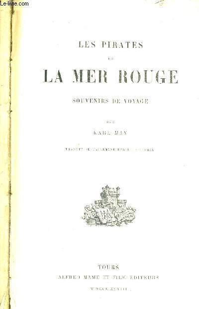 LES PIRATES DE LA MER ROUGE - SOUVENIRS DE VOYAGE